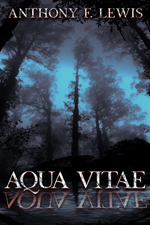 https://www.amazon.com/Aqua-Vitae-Anthony-F-Lewis-ebook/dp/B00AHWFVJ6/ref=asap_bc?ie=UTF8