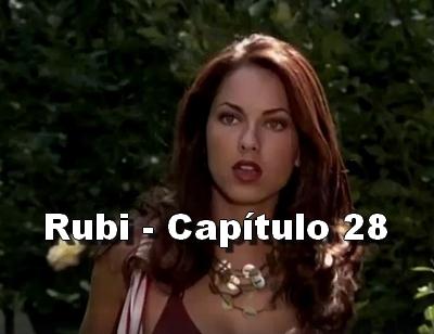Rubi capítulo 28 completo