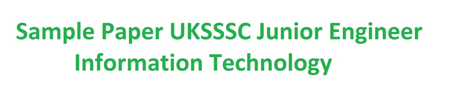 Sample paper UKSSSC JE IT