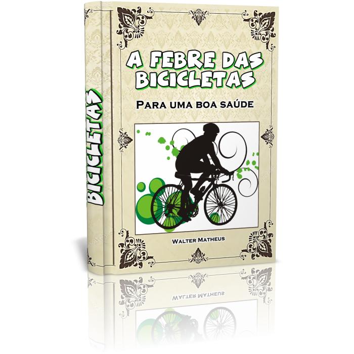 A febre das bicicletas