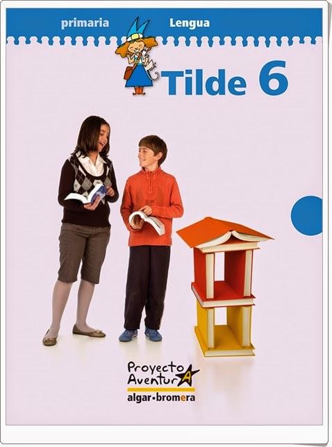 """Tilde 6"".  Actividades digitales de Lengua Española de 6º de Primaria."