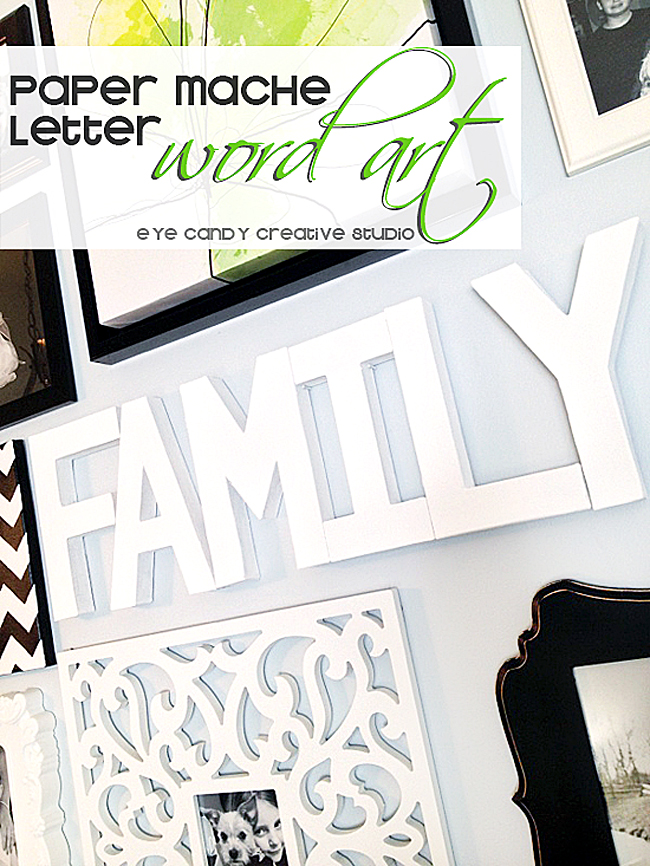 word art, using paper mache letters, family, how to make wird art for a gallery wall