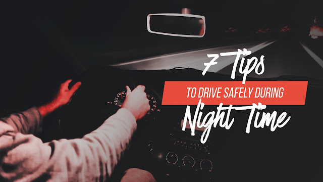 Here are some tips that will help you drive peacefully and safely at nighttime.