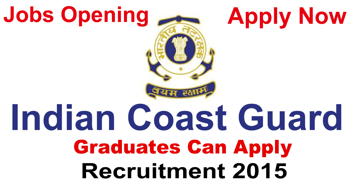 Indian Coast Guard Recruitment 2015