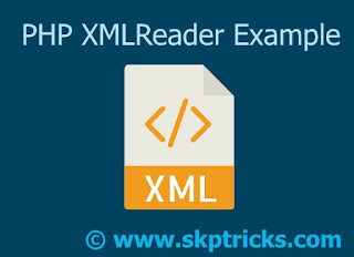 PHP XML Reader Example, PHP XMLReader Example