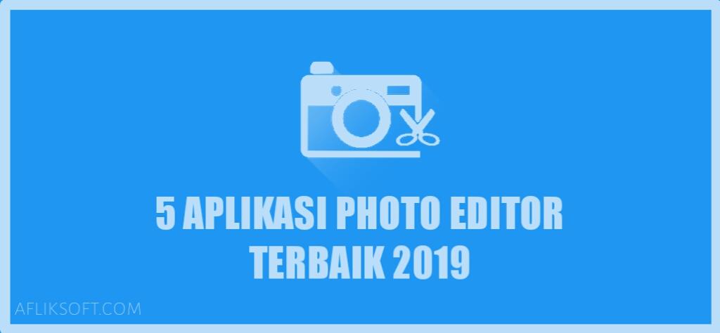 Aplikasi Photo Editor Terbaik