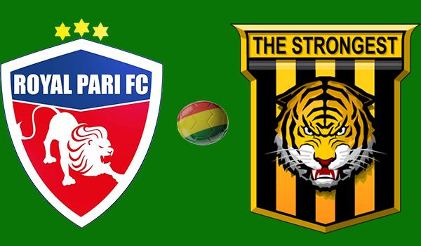 Royal Pari vs. The Strongest - En Vivo - Online - Torneo Apertura 2018