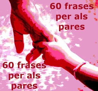 Edithsme 60 Frases Per Als Pares
