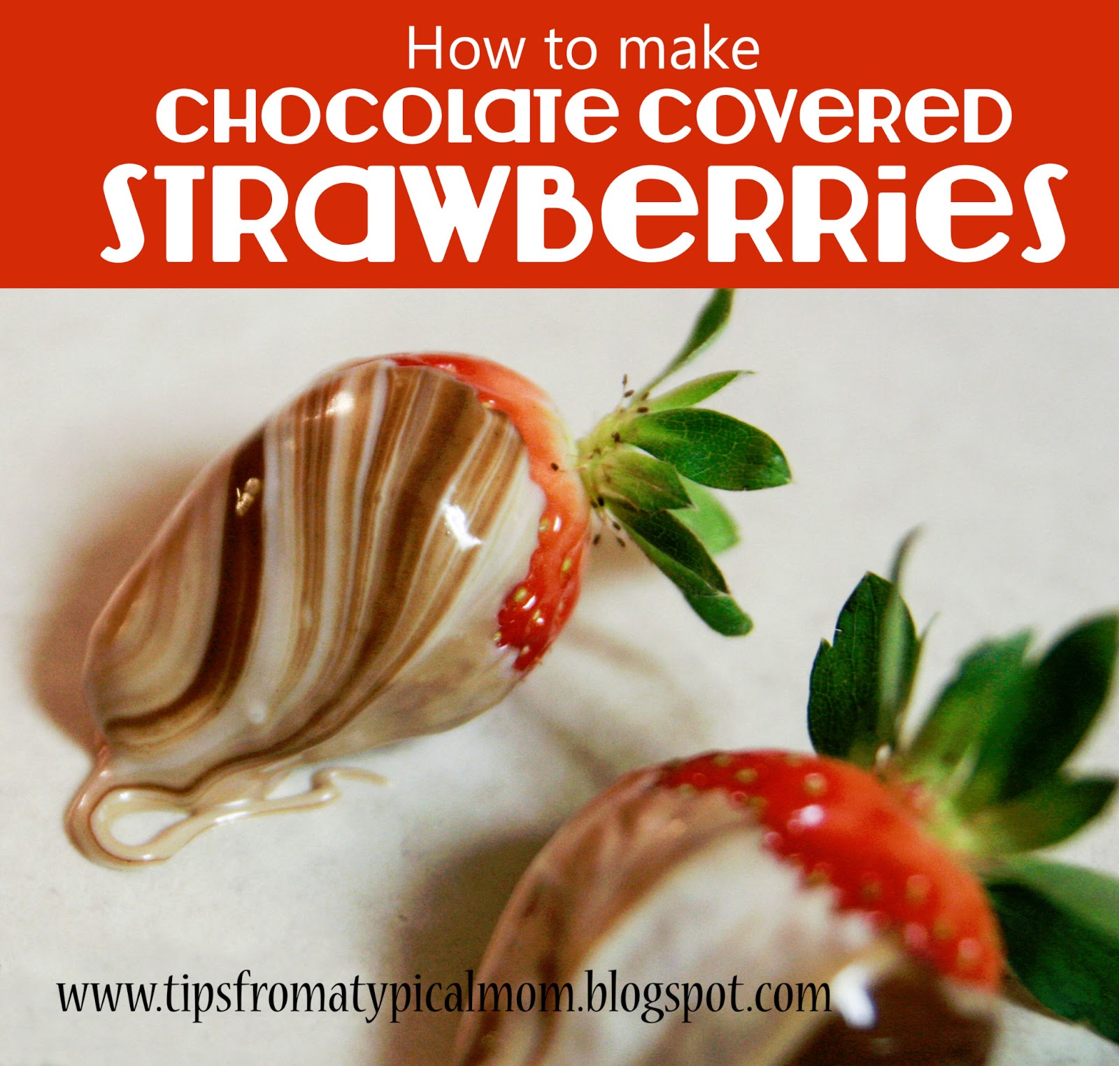 How To Make Chocolate Covered Strawberries And Make Them Look Fancy Tips From A Typical Mom