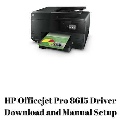 HP Officejet Pro 8615 Driver Download and Manual Setup