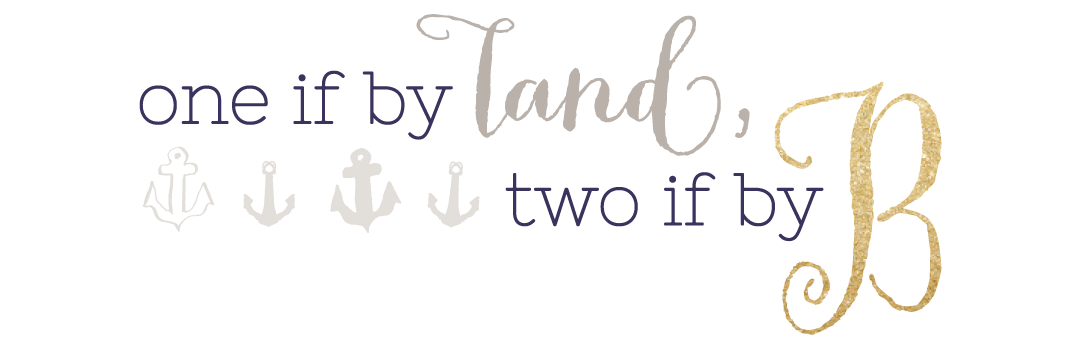 One if By Land, Two if By B