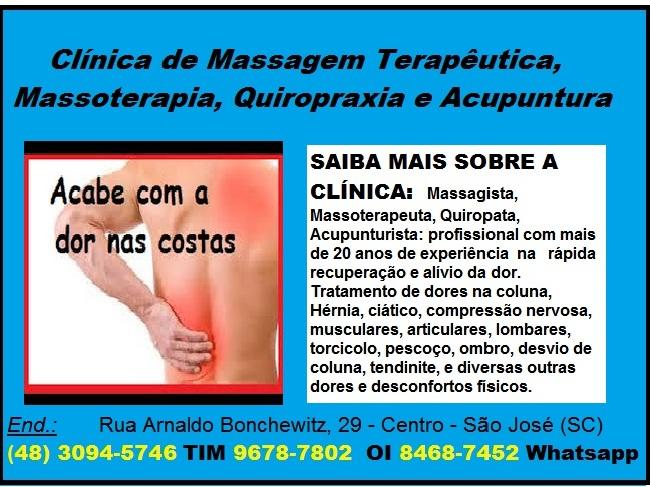 Massagista, Massoterapia, Massagem Terapeutica, Fisioterapeuta, Acupuntura e Quiropraxia - Clínica em São José SC