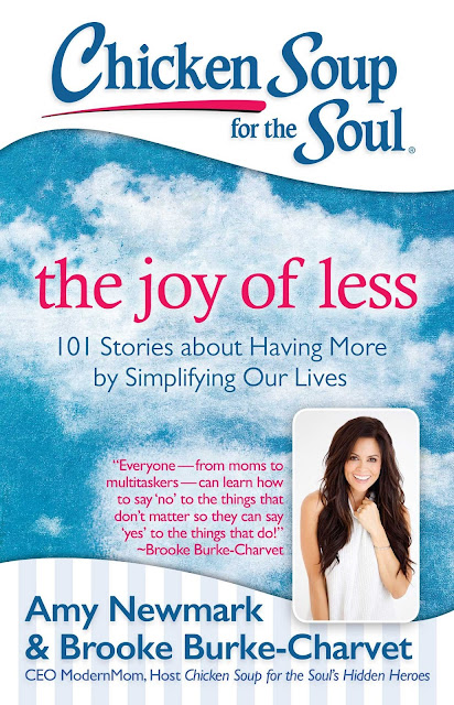 The ABCD Diaries: Chicken Soup for the Soul: The Joy of Less + ...
