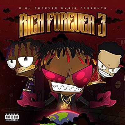 Rich The Kid - Rich Forever 3 - Album Download, Itunes Cover, Official Cover, Album CD Cover Art, Tracklist