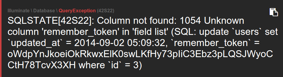 SQLSTATE[42S22]: Column not found: 1054 Unknown column 'remember_token' in 'field list'