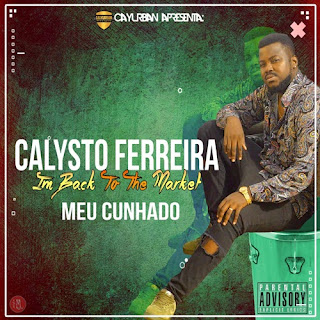 Calysto Ferreira - Meu Cunhado