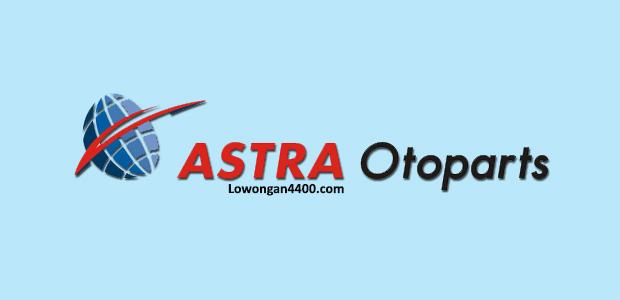 Loker Paling Baru PT Astra Otoparts Tbk Juli 2017
