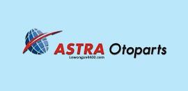 Loker Paling Baru PT Astra Otoparts Tbk Maret 2018