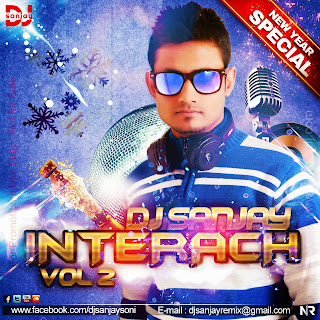 INTERACH VOL. 02 - DJ SANJAY (NEW YEAR SPECIAL)