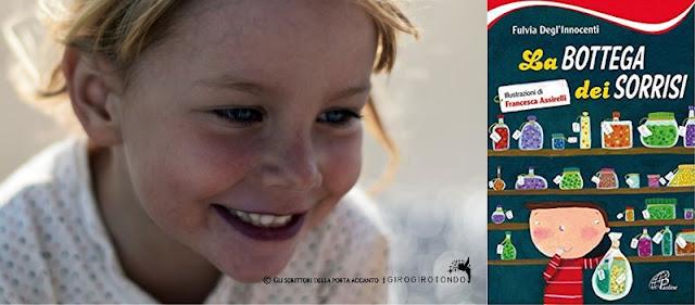 [Libri]  La bottega dei sorrisi, di Fulvia Degl'Innocenti, illustrazioni di Francesca Assirelli