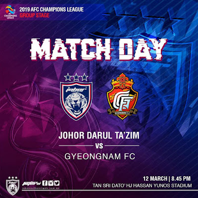 Live Streaming JDT vs Gyeongnam FC AFC Champion League 12.3.2019