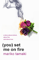 https://www.goodreads.com/book/show/14741571-you-set-me-on-fire