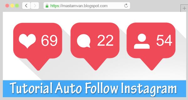Tutorial_Menggunakan_Auto_Love_Like_Follow_Instagram