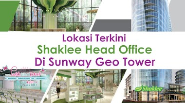 Lokasi Terkini Shaklee Head Office Di Sunway Geo Tower