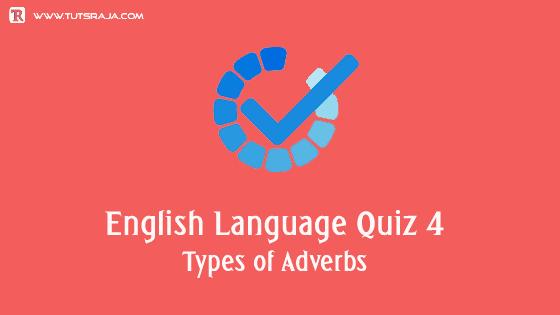types of adverbs Quiz