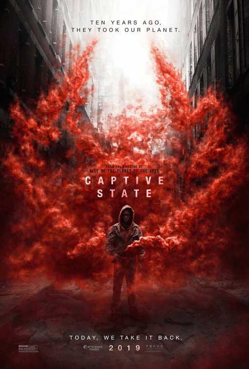 فيلم Captive State.. قصة مستوحاة من الربيع العربي لكن بطابع خيال علمي poster