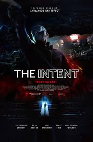 Download Film The Intent (2016) Film Subtitle Indonesia Gratis Full Movie