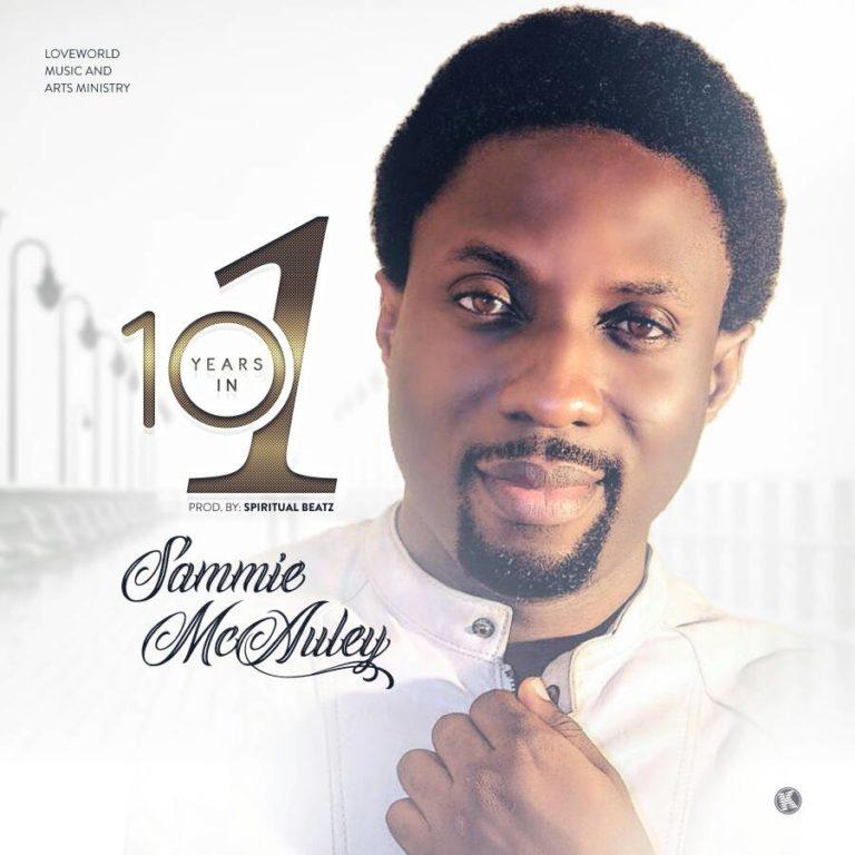 MUSIC-Sammie-McAuley-10-Years-In-1