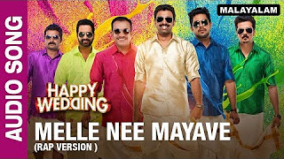 Nee Mayave (Rap Version ) (Audio Song) _ Happy Wedding _ Soubin Shahir, Sharafudeen & Siju Wilson