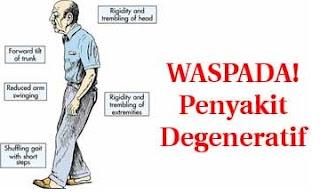 waspada penyakit degeneratif