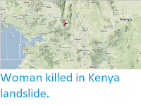 http://sciencythoughts.blogspot.co.uk/2013/11/woman-killed-in-kenya-landslide.html
