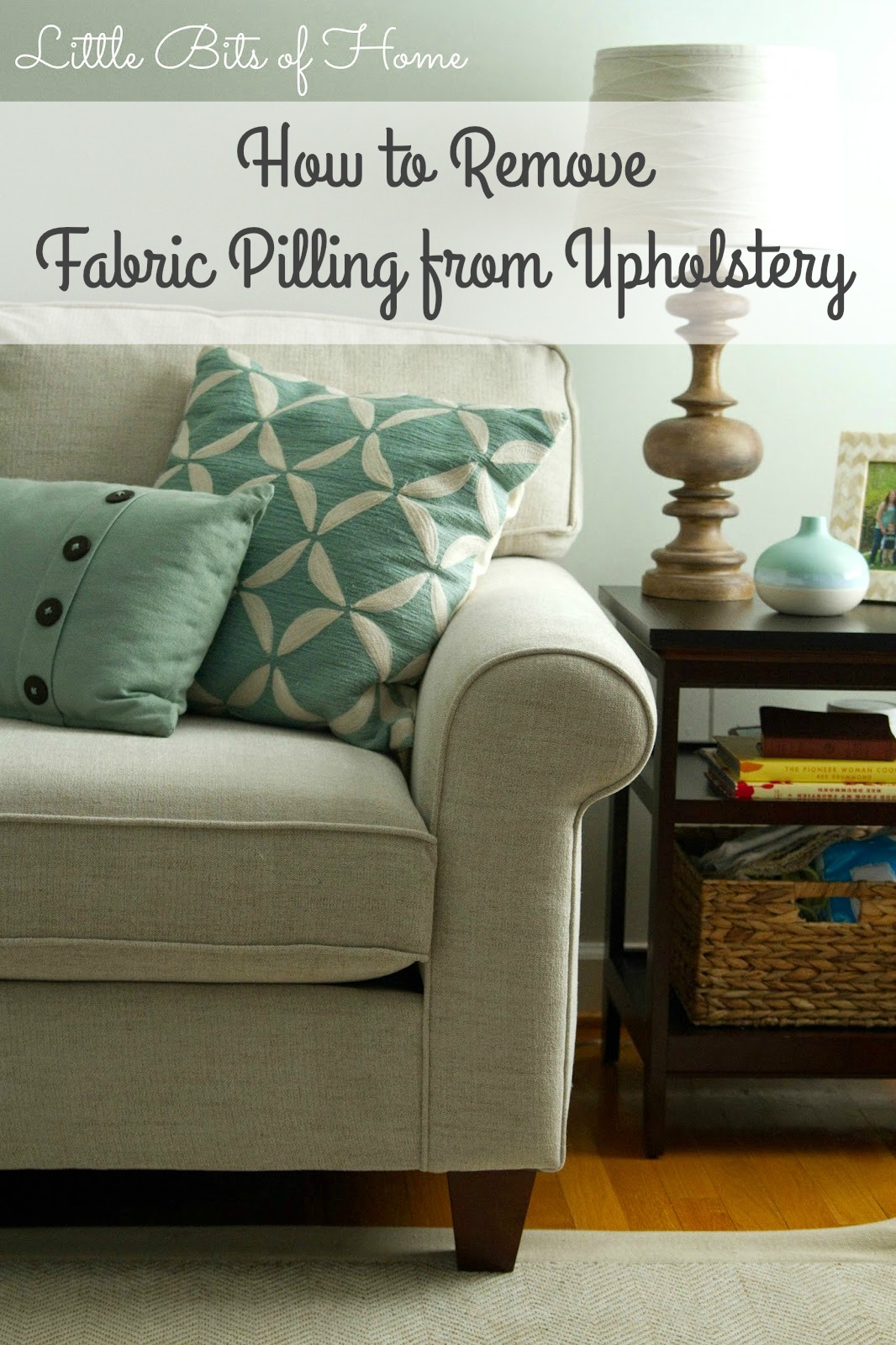 Quick Tip How To Remove Fabric Pilling From Upholstery