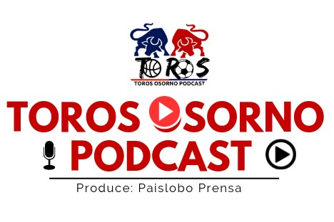 Toros Osorno Podcast