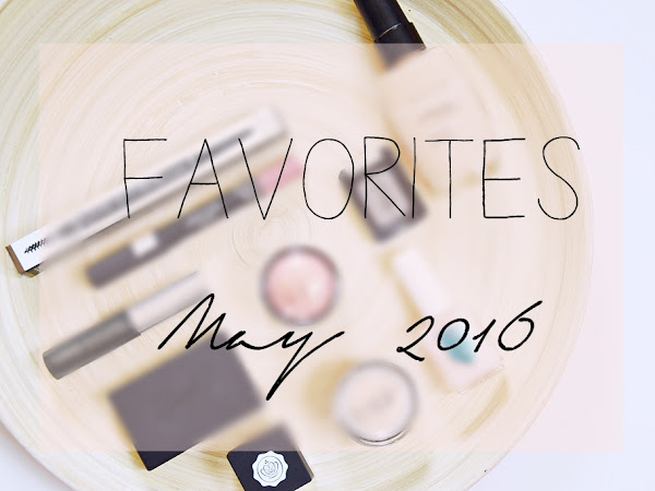 Favorites // May 2016