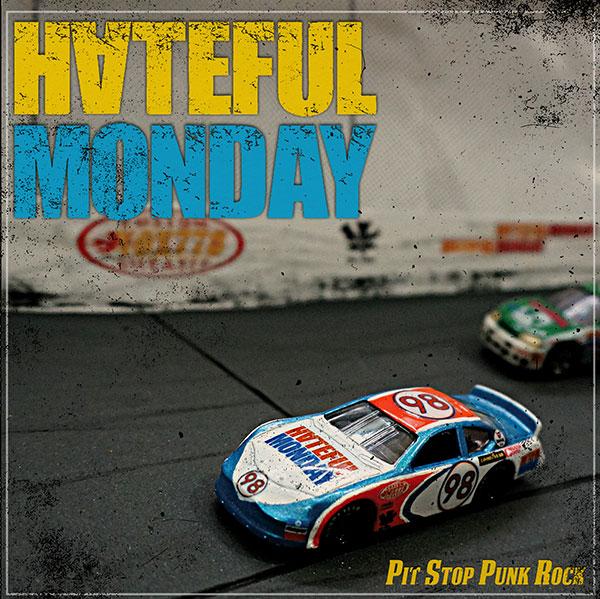 "Hateful Monday stream new EP ""Pit Stop Punk Rock"""