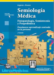 Semiología Médica Fisiopatología, Semiotecnia y Propedéutica - 2a Edicion - Argente, Alvarez