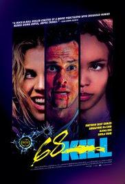 Sinopsis, Cerita & Review Film 68 Kills (2017)