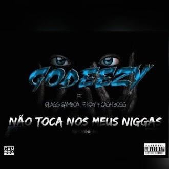 Instrumental Gode3zy ft Glass Gamboa ,F-Kay & Cash boss_ Nao toca nos meus niggas [MozBeatMakers]
