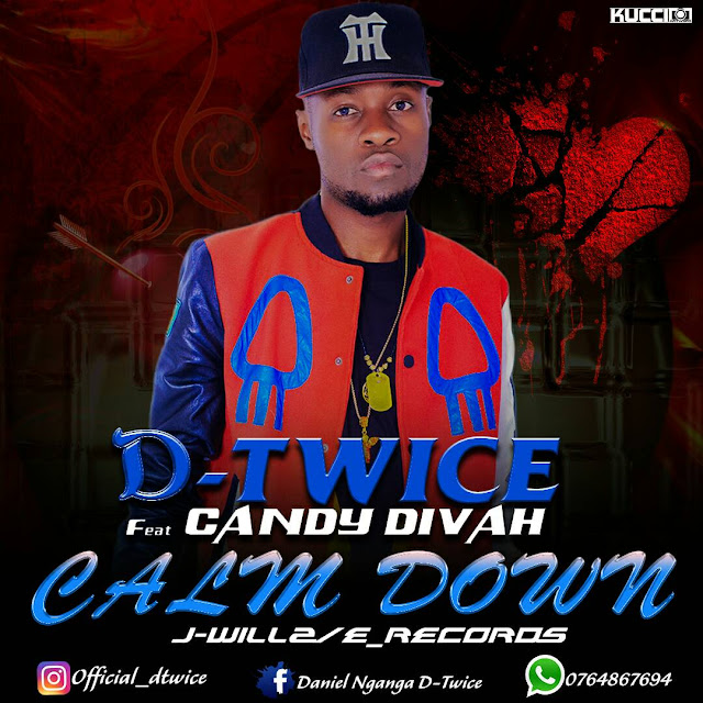 D-Twice Ft. Candy diva - Calm Down