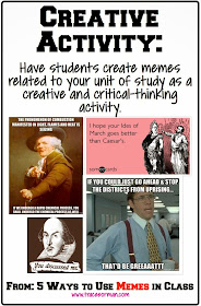Have your students create a meme relating to your unit of study. {from www.traceeorman.com}