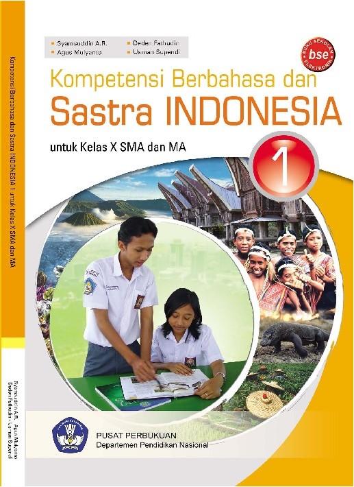 Buku Kompetensi Berbahasa dan Sastra Indonesia Kelas X untuk SMA/MA