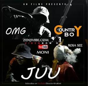 Download Audio   Country Boy ft OMG & Rosa Ree & Moni - Juu