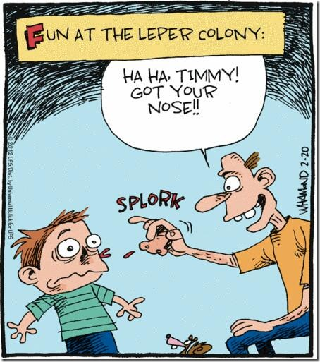 Fun At The Leper Colony
