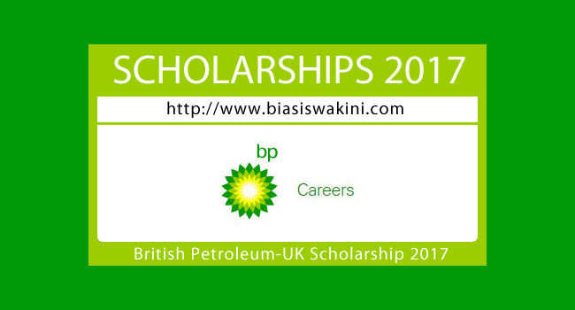 Biasiswa British Petroleum-UK Scholarships 2017