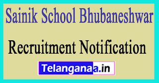 Sainik School Bhubaneshwar Recruitment Notification 2017