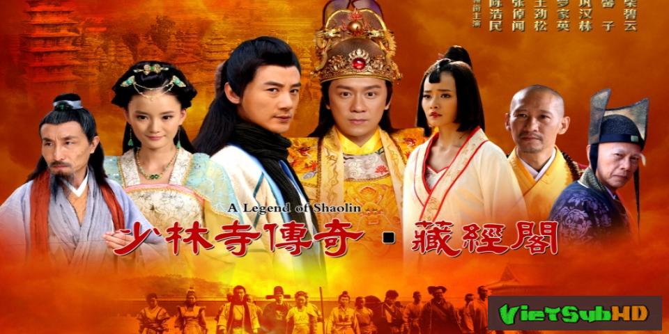 Phim Thiếu Lâm Tàng Kinh Các Hoàn tất (63/63) Thuyết minh HD | A Legend Of Shaolin 2014